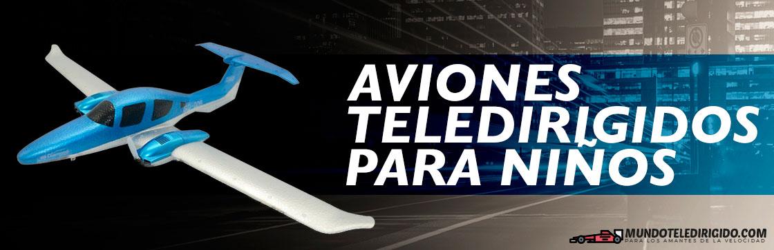 Mejores Aviones Teledirigidos para Niños