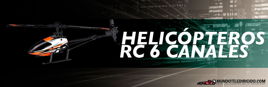 Mejores Helicopteros RC 6 Canales