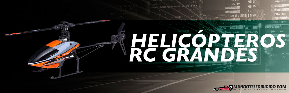 Mejores Helicopteros RC Grandes