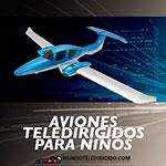 Aviones RC para Niños