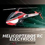 Helicópteros RC Eléctricos